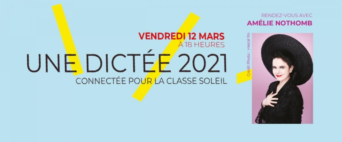 Amélie Nothomb donne une dictée connectée pour la Classe Soleil le vendredi 12 mars